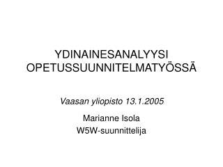 YDINAINESANALYYSI OPETUSSUUNNITELMATY SS
