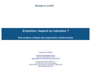 Evolution: hasard ou intention   Une analyse critique des arguments cr ationnistes