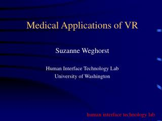 Medical Applications of VR