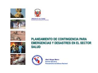 PLANEAMIENTO DE CONTINGENCIA PARA EMERGENCIAS Y DESASTRES EN EL SECTOR SALUD