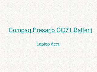 Batterij CQ71,accu CQ71,Adapter CQ71