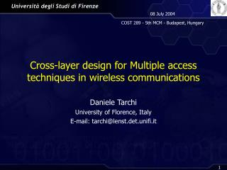 Cross-layer design for Multiple access techniques in wireless communications
