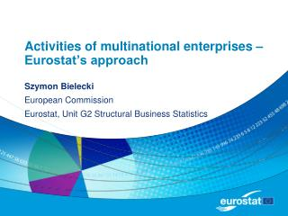 Activities of multinational enterprises   Eurostat s approach