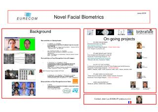 Novel Facial Biometrics