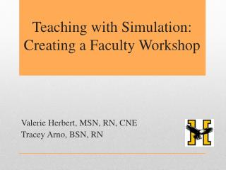 Teaching with Simulation: Creating a Faculty Workshop