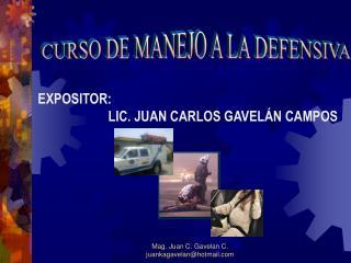 Mag. Juan C. Gavelan C.                                                               juankagavelanhotmail