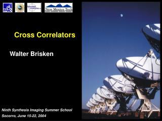 Cross Correlators