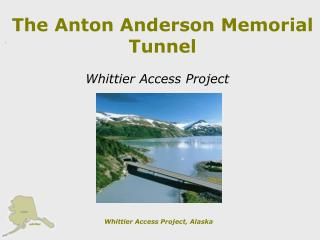 The Anton Anderson Memorial Tunnel