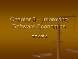 Chapter 3   Improving Software Economics