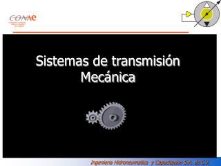 Sistemas de transmisi n  Mec nica
