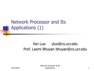 Network Processor and Its Applications 1