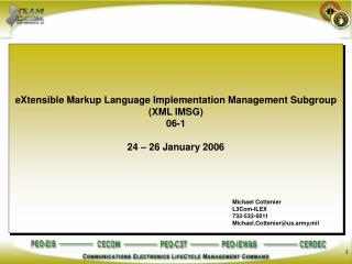 EXtensible Markup Language Implementation Management Subgroup XML IMSG 06-1  24   26 January 2006