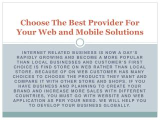 Choose The Best Provider For Your Web and Mobile Solutions