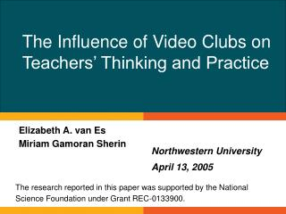 The Influence of Video Clubs on Teachers  Thinking and Practice