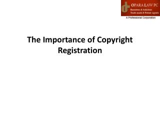 The Importance of Copyright Registration