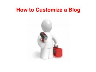 How to Customize a Blog