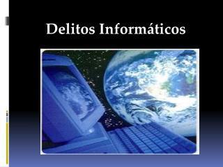 Delitos Inform ticos