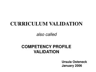 CURRICULUM VALIDATION