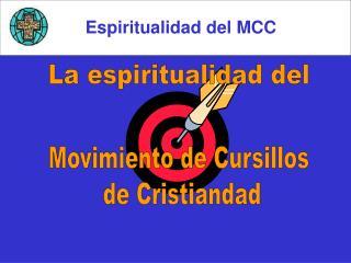 Movimiento de Cursillos  de Cristiandad