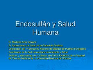 Endosulf n y Salud Humana