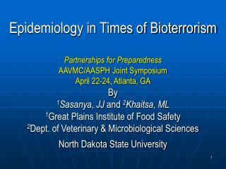 Epidemiology in Times of Bioterrorism  Partnerships for Preparedness AAVMC