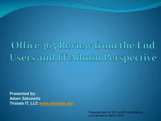 Office 365 Review from the End Users and IT Admin Perspective