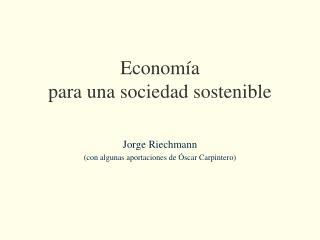 Econom a para una sociedad sostenible