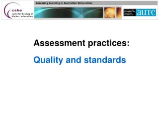Assessment practices:  Quality and standards