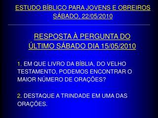 RESPOSTA   PERGUNTA DO   LTIMO S BADO DIA 15