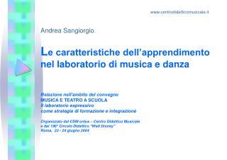 Le caratteristiche dell apprendimento nel laboratorio di musica e danza