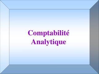 Comptabilit   Analytique