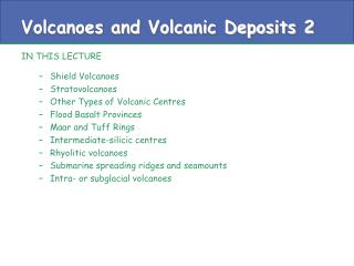 Volcanoes and Volcanic Deposits 2