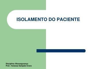 ISOLAMENTO DO PACIENTE