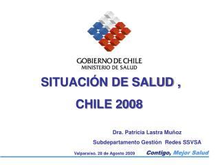 SITUACI N DE SALUD , CHILE 2008