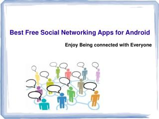 Get connected with Android Social Networking Apps