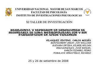 UNIVERSIDAD NACIONAL  MAYOR DE SAN MARCOS FACULTAD DE PSICOLOG A INSTITUTO DE INVESTIGACIONES PSICOLOGICAS