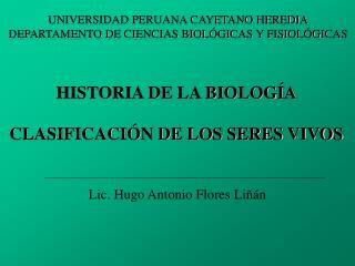 HISTORIA DE LA BIOLOG A