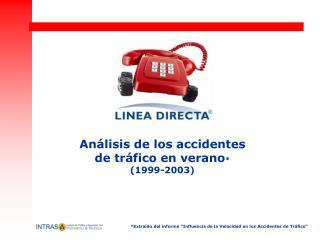 An lisis de los accidentes  de tr fico en verano  1999-2003