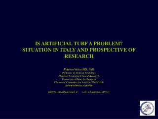 IS ARTIFICIAL TURF A PROBLEM SITUATION IN ITALY AND PROSPECTIVE OF RESEARCH