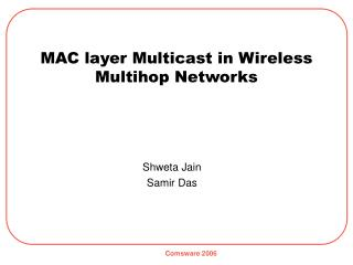 MAC layer Multicast in Wireless Multihop Networks