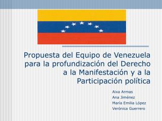 Propuesta del Equipo de Venezuela para la profundizaci n del Derecho a la Manifestaci n y a la Participaci n pol tica