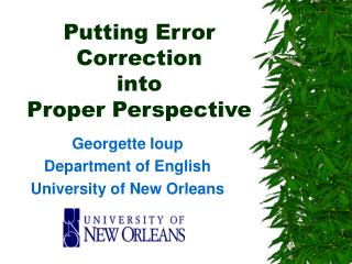 Putting Error Correction  into  Proper Perspective