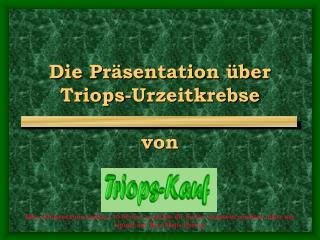 Die Pr sentation  ber  Triops-Urzeitkrebse  von