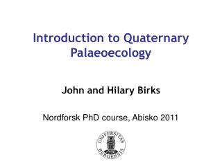 Introduction to Quaternary Palaeoecology