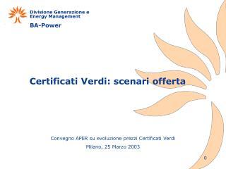 Certificati Verdi: scenari offerta