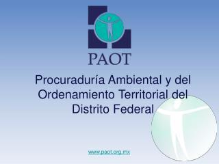Procuradur a Ambiental y del Ordenamiento Territorial del Distrito Federal