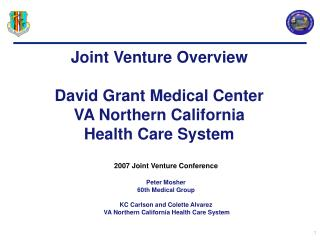 Joint Venture Overview   David Grant Medical Center VA Northern California Health Care System