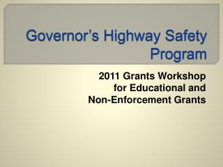 Governor s Highway Safety Program