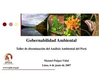 Gobernabilidad Ambiental  Taller de diseminaci n del An lisis Ambiental del Per