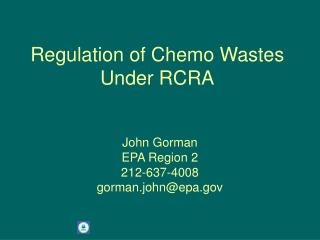Regulation of Chemo Wastes Under RCRA
